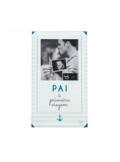 Porta Retrato Cartão Pai Primeira Viagem