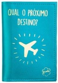 Capa para Passaporte Qual o Próximo Destino - Fricote